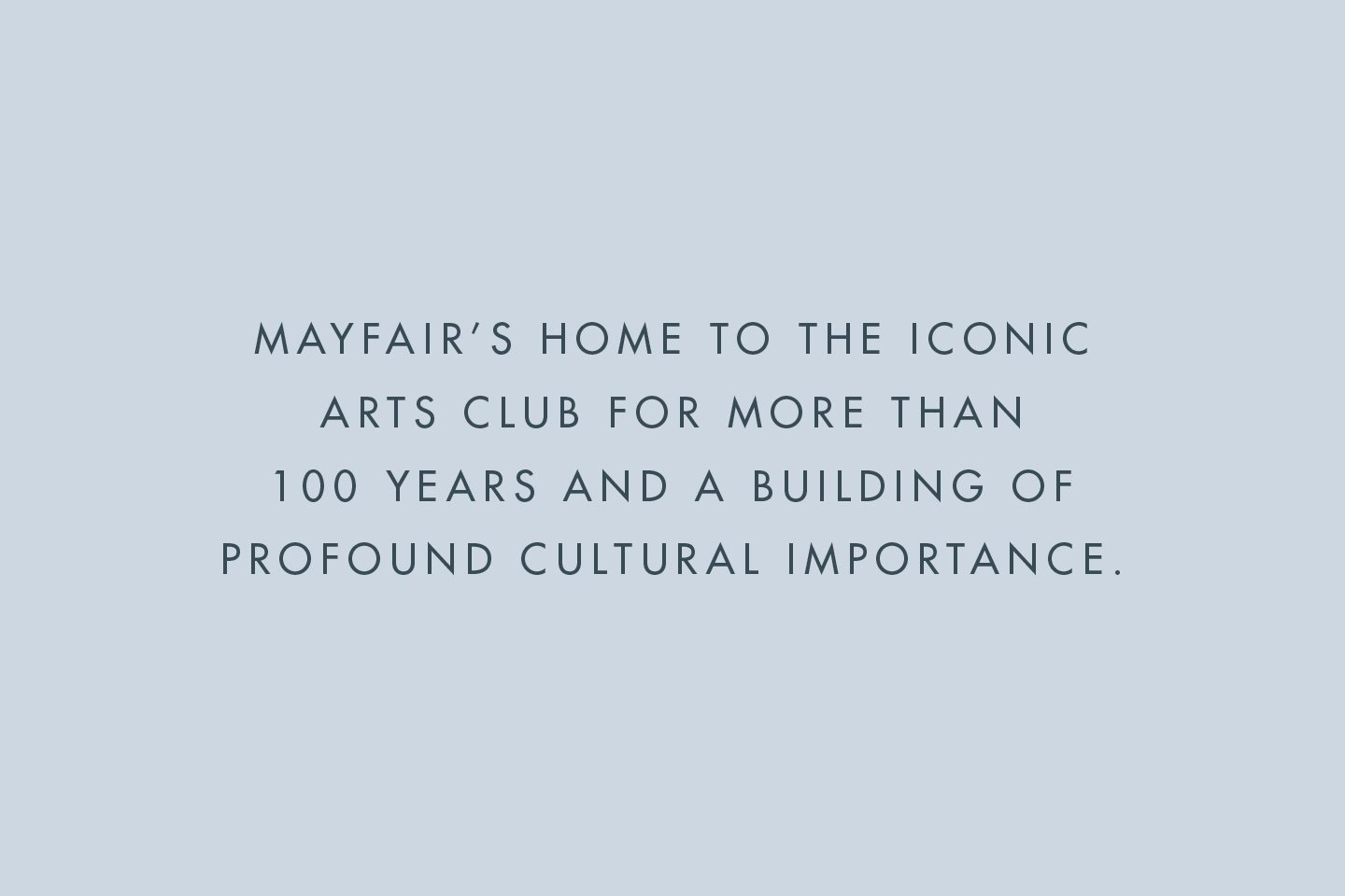 The Arts Club, 40 Dover Street Quote