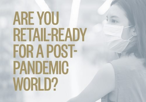 "Woman wearing face mask with overlayed title reading ""Are you retail-ready for a post pandemic world?"""