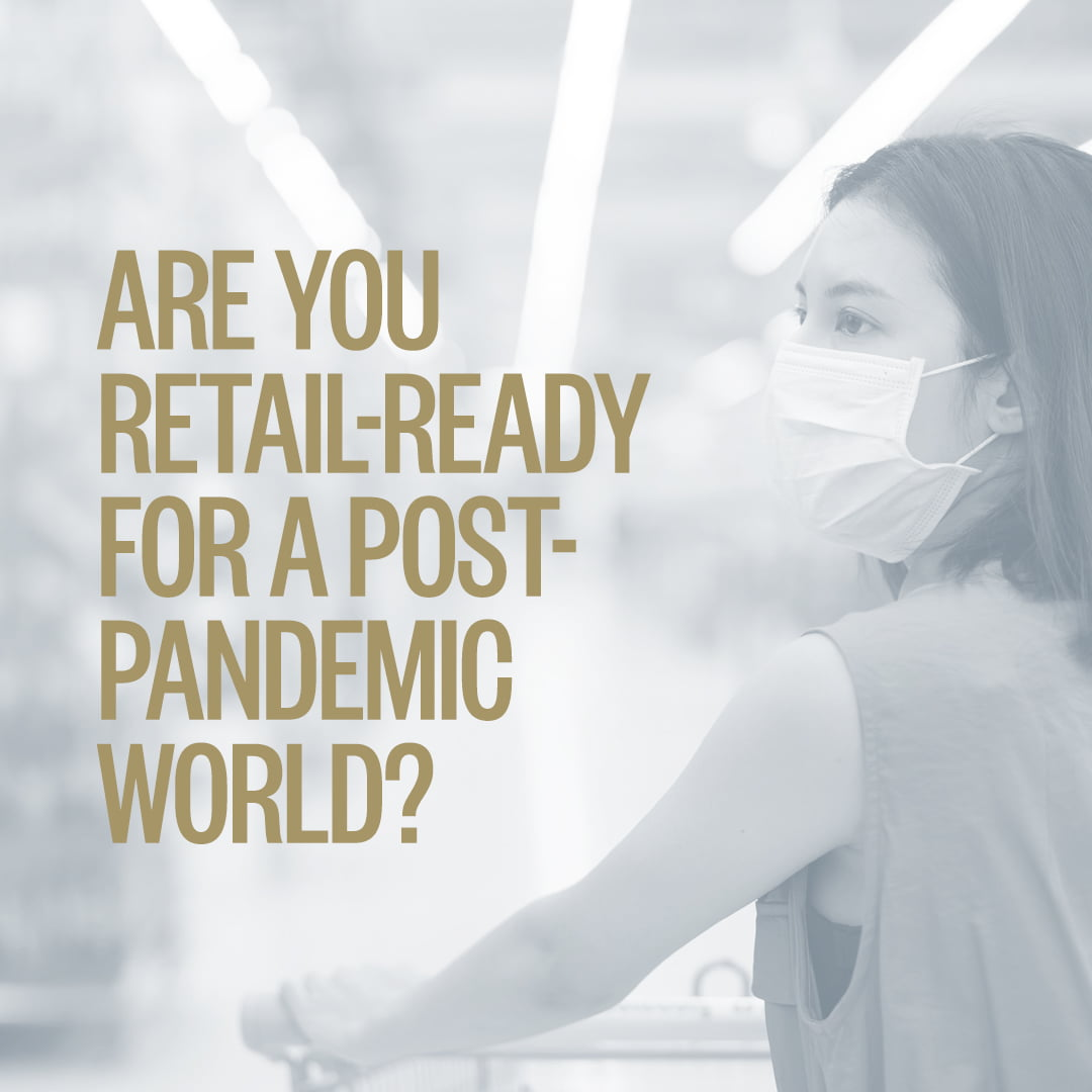 """Woman wearing face mask with overlayed title reading """"Are you retail-ready for a post pandemic world?"""""""