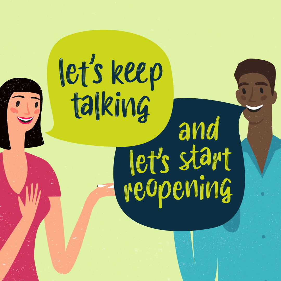 Let's keep talking and let's start reopening, community initiative by TCC
